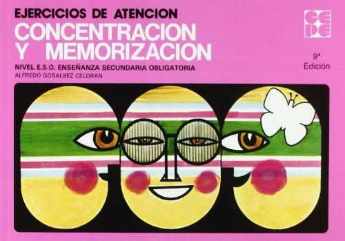 Ejercicios de atencion, concentracion y memorizacion (Cuadernos De Recuperacion) por Alfredo Gonsalbez