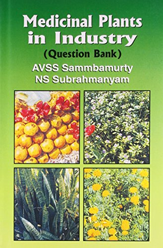 MEDICAL PLANTS IN INDUSTRY (QUESTION BANK) (PB 2020)