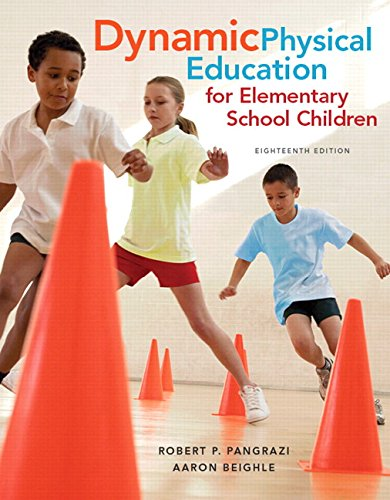 Dynamic Physical Education for Elementary School Children with Curriculum Guide: Lesson Plans