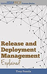 Dissecting Two Disciplines - Release and Deployment Management (English Edition)