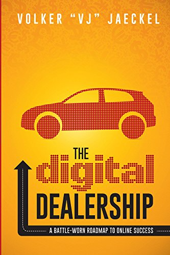 The Digital Dealership: A Battle-Worn Roadmap to Online Success