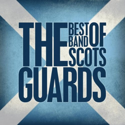 The Best of The Band of the Sc...