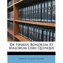 de Finibus Bonorum Et Malorum Libri Quinque