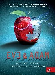 Eve e Adam par  MICHAEL GRANT