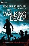The Walking Dead 2: Roman (The Walking Dead-Romane, Band 2)
