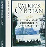 Volume Three, The Surgeon's Mate / The Ionian Mission / Treason's Harbour (The Aubrey–Maturin Chronicles)