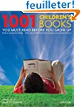 1001 Children's Books You Must Read B...