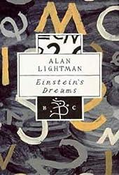 Einstein's Dreams (Bloomsbury Classic) by Alan P. Lightman (1994-10-27)