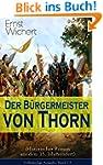 Der Bürgermeister von Thorn (Historis...