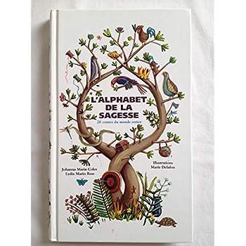 L'alphabet de la sagesse : 26 contes du monde entier