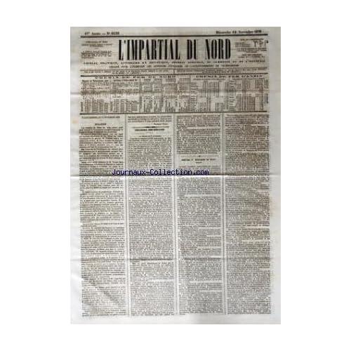 IMPARTIAL DU NORD (L') [No 6139] du 12/11/1876 - CHEMIN DE FER DU NORD - CHEMIN DE FER D'ANZIN - CHRETIENS ET MUSULMANS EN ORIENT - CHAMBRE DES DEPUTES