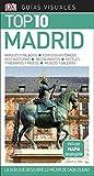Guía Visual Top 10 Madrid: La guía que descubre lo mejor de cada ciudad (GUIAS TOP10)