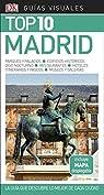 Guía Visual Top 10 Madrid: La guía que descubre lo mejor de cada ciudad