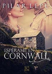 Espérame en Cornwall: Romance Histórico