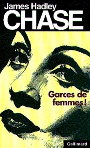 Garces de femmes!