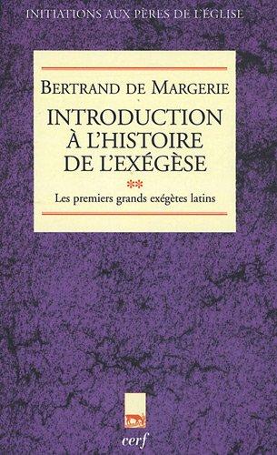 Introduction  l'histoire de l'exgse : Tome 2, Les premiers exgtes latins