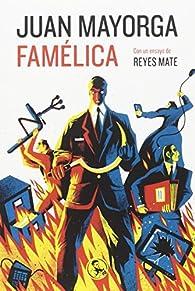 Famélica par Juan Mayorga