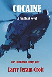 Cocaine (Jon Hunt Book 3)