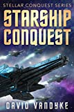 First Conquest (Stellar Conquest Series Book 1) by David VanDyke