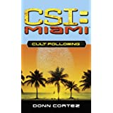 Cult Following (CSI: Miami Book 3) (English Edition)
