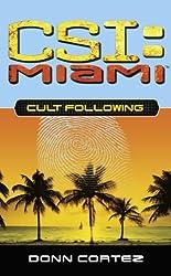 Cult Following (CSI: Miami Book 3) (English Edition)
