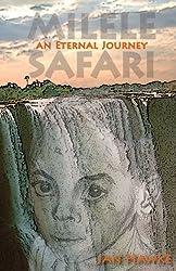 Milele Safari: An Eternal Journey