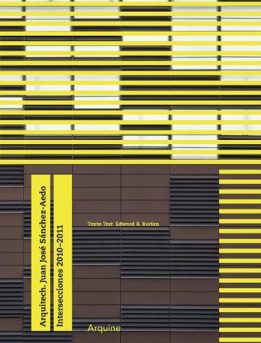 Arquitech. Juan Jose Sanchez Aedo: Intersections 2010-2011