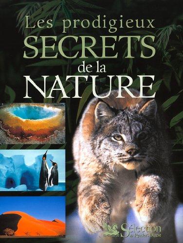 Les Prodigieux Secrets de la nature