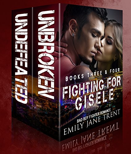 Fighting For Gisele (Books 3 & 4)