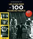 Les coulisses des 100 tours de France / Françoise et Serge Laget | Laget, Serge (1947-....). auteur
