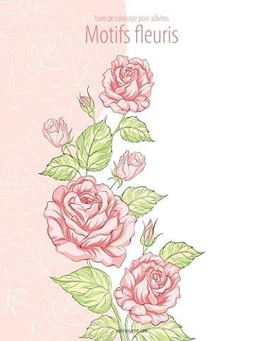 Livre de coloriage pour adultes Motifs fleuris 2