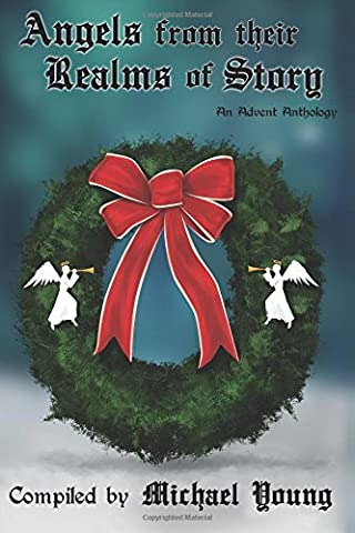 Angels from their Realms of Story (Advent Anthologies)
