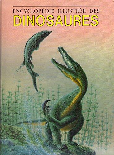 Encyclopédie illustrée des dinosaures par Dougal Dixon