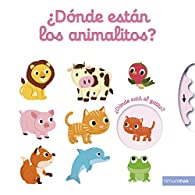 ¿Dónde están los animalitos? par Nathalie Choux