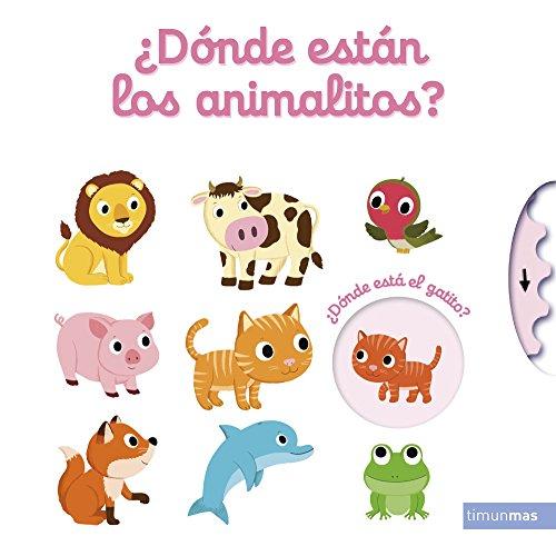¿Dónde están los animalitos? (Libros con solapas y lengüetas)