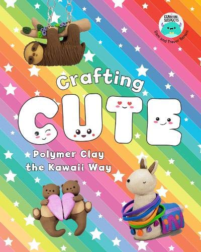 Crafting Cute: Polymer Clay the Kawaii Way Keramik Souffle