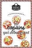 Telecharger Livres Les bonnes recettes pour 10 copains qui debarquent (PDF,EPUB,MOBI) gratuits en Francaise
