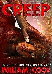 CREEP: A Short Psychological Thriller (Psychological Horror) (English Edition)
