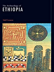 The Archaeology of Ethiopia: Shaping an Identity