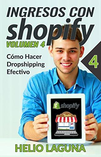 Ingresos Con Shopify: Cómo Hacer Dropshipping Efectivo