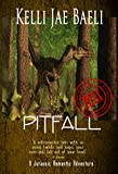 Front cover for the book Pitfall (A Jurassic Romantic Adventure): Lesbians. Dinosaurs. Time-Travel. Fun. by Kelli Jae Baeli