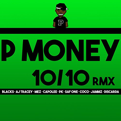 10 / 10 (Remix) [feat. Blacks, AJ Tracey, Mez, Capo Lee, Pk, SafOne, Coco, Jammz & Discarda] [Explicit]