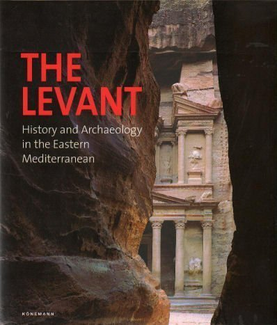 The Levant: History and Archaeology in the Eastern Mediterranean by Gubel, Eric (2001) Hardcover