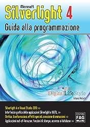 Microsoft Silverlight 4  Guida alla programmazione (Pro DigitalLifeStyle)