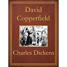 David Copperfield: Premium Edition (Unabridged, Illustrated, Table of Contents) (English Edition)
