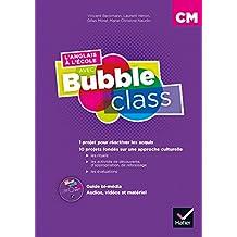 L'anglais à l'école avec Bubble Class - CM Éd.2018 - Guide pédagogique bi-média