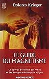 Le guide du magnétisme