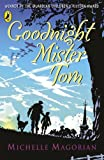 Goodnight Mister Tom (Puffin Books)