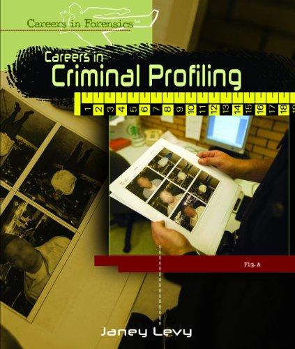 Careers in Criminal Profiling (Careers in Forensics)