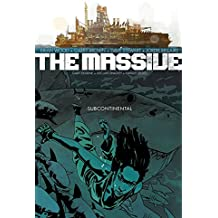 [(The Massive: Subcontinental Volume 2)] [ By (artist) Garry Brown, By (artist) Declan Shalvey, By (artist) Danijel Zezelj, By (artist) Gary Erskine, By (author) Brian Wood, Edited by Sierra Hahn ] [December, 2013]